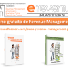 Video-curso de Revenue Management, Marketing y Distribución hotelera ¡Gratis! - eRevenue Masters