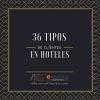 36 tipos de clientes en hoteles - eRevenue Masters