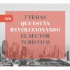 7 temas que están revolucionando el sector turístico - eRevenue Masters