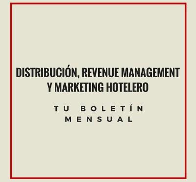 (Septiembre) Novedades sobre Revenue Management, Marketing y Distribución Hotelera - eRevenue Masters