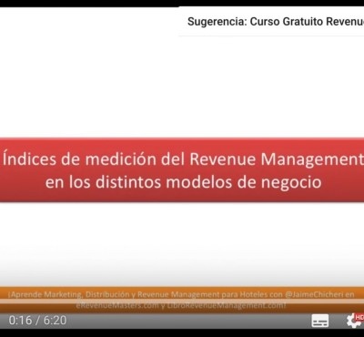 Video – Índices de medición de Revenue Management en los distintos modelos de negocio - eRevenue Masters