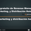 Video – Marketing hotelero y distribución hotelera - eRevenue Masters