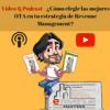 Video & Podcast– ¿Cómo elegir las mejores OTA en tu estrategia de Revenue Management? - eRevenue Masters