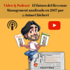 Video & Podcast – El futuro del Revenue Management analizado en 2017 por @JaimeChicheri - eRevenue Masters