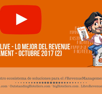 (video & Podcast) #eRevenueLive – Lo mejor del Revenue Management – Octubre 2017 (2) - eRevenue Masters