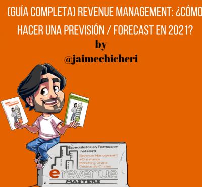 (Guía Completa) Revenue Management: ¿Cómo Hacer una previsión / forecast en 2021? - eRevenue Masters
