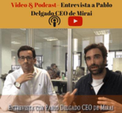 (Video & Podcast) Entrevista a Pablo Delgado CEO de Mirai - eRevenue Masters