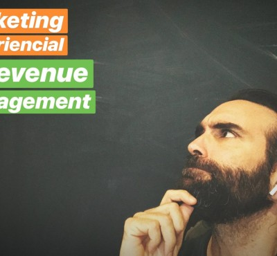 Marketing Experiencial y Revenue Management (video & Podcast) - eRevenue Masters