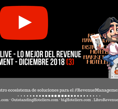 Diciembre'18: Lo Mejor del Revenue Management, la Distribución y el Marketing Hotelero - eRevenue Masters