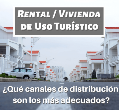 ¿Qué canales de distribución son los más adecuados para distribuir tu Rental / Vivienda de Uso Turístico? - eRevenue Masters