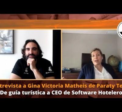 Entrevista a Gina Matheis: De guía turística a CEO de Paraty Tech. - eRevenue Masters
