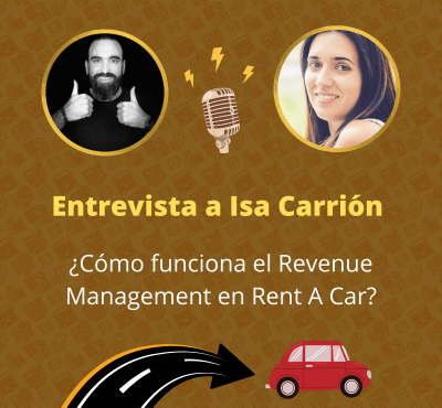 Entrevista a Isa Carrión: ¿Cómo funciona el Revenue Management en Rent A Car? - eRevenue Masters