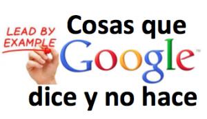 cosas que google dice y no hace