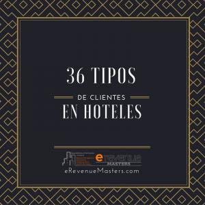 36 tipos de clientes en hoteles