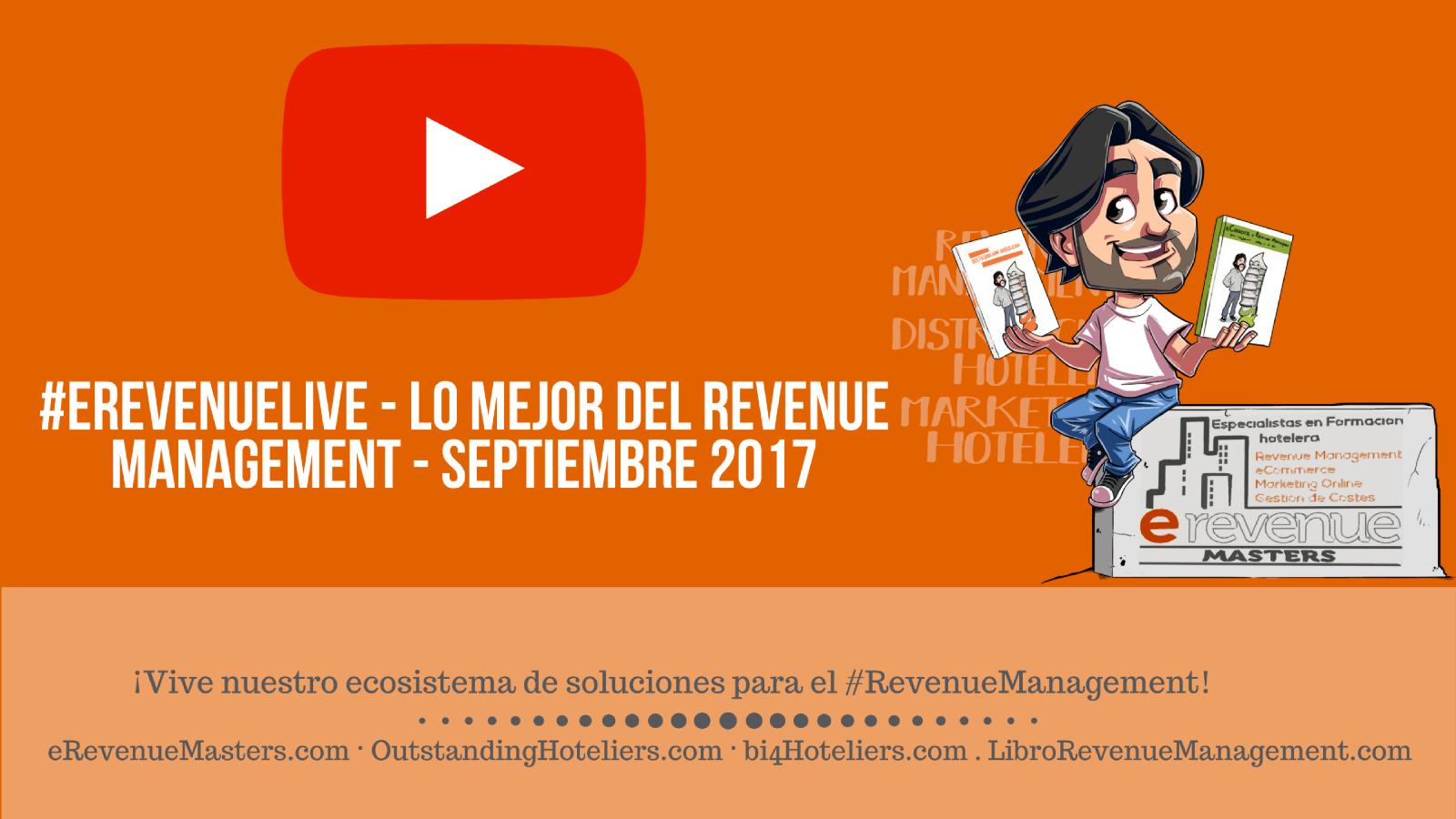 eRevenueMastersTV: septiembre 2017- Lo mejor del Revenue Management
