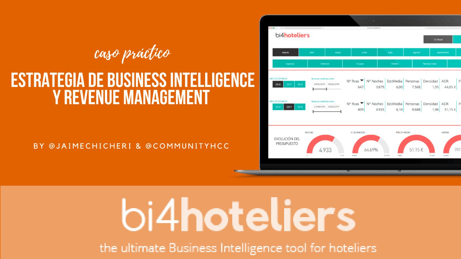 Caso práctico de Business Intelliigence y Revenue Management con bi4Hoteliers