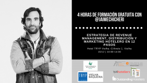 4 horas de formación gratuita con @Jaime Chicheri - ESTRATEGIA DE REVENUE MANAGEMENT, DISTRIBUCIÓN Y MARKETING HOTELERO EN 12 PASOS