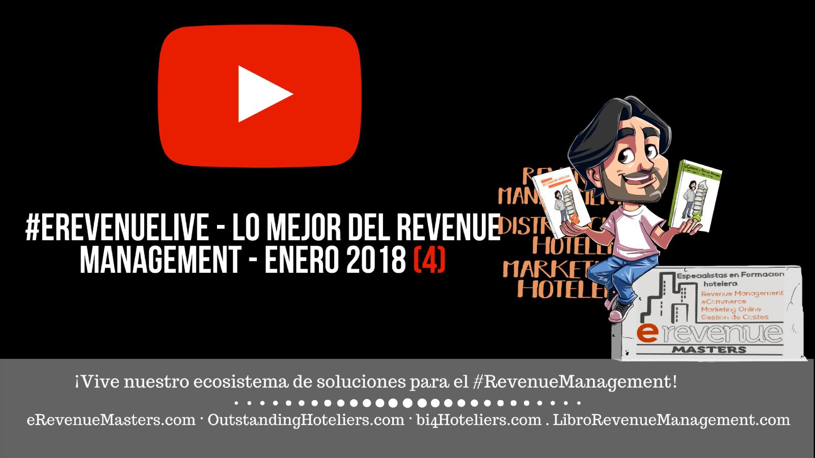 eRevenueMastersTV: enero 2018 (4)- Lo mejor del Revenue Management