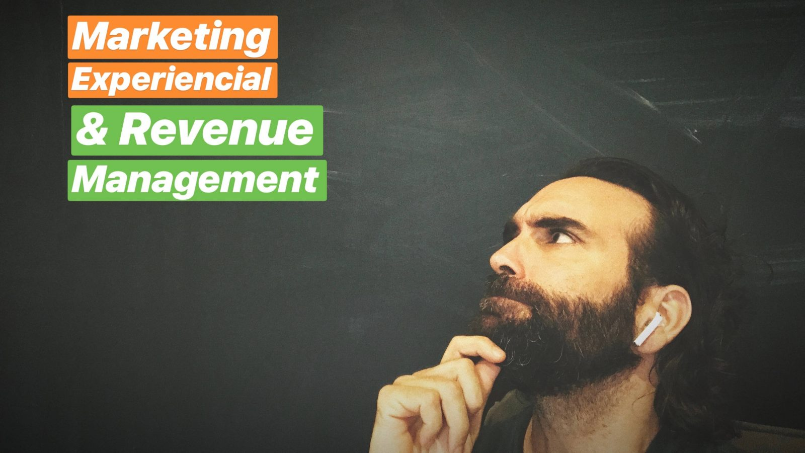 Marketing Experiencial y Revenue Management (video & Podcast)