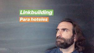SEO y LINKBUILDING para HOTELES y Revenue Managers