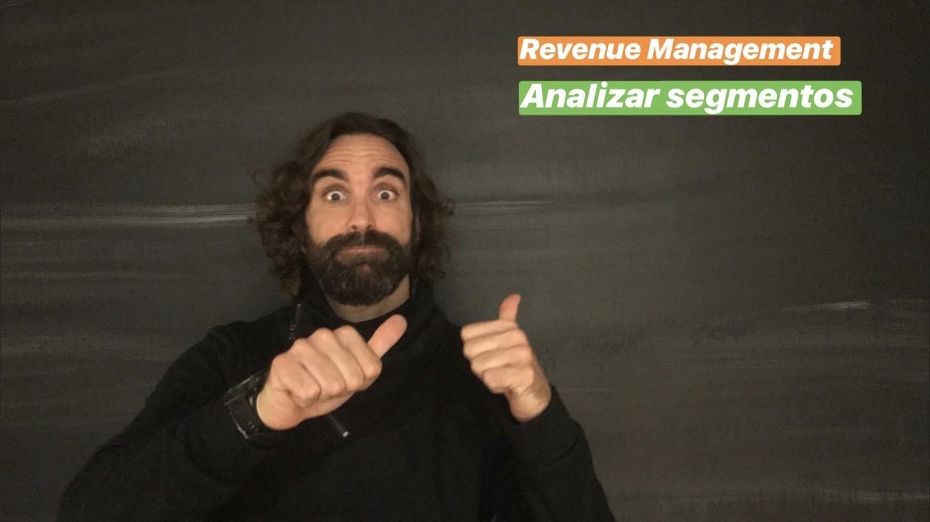 Cómo mejorar el Revenue de tu hotel analizando segmentos y sin tocar el precio