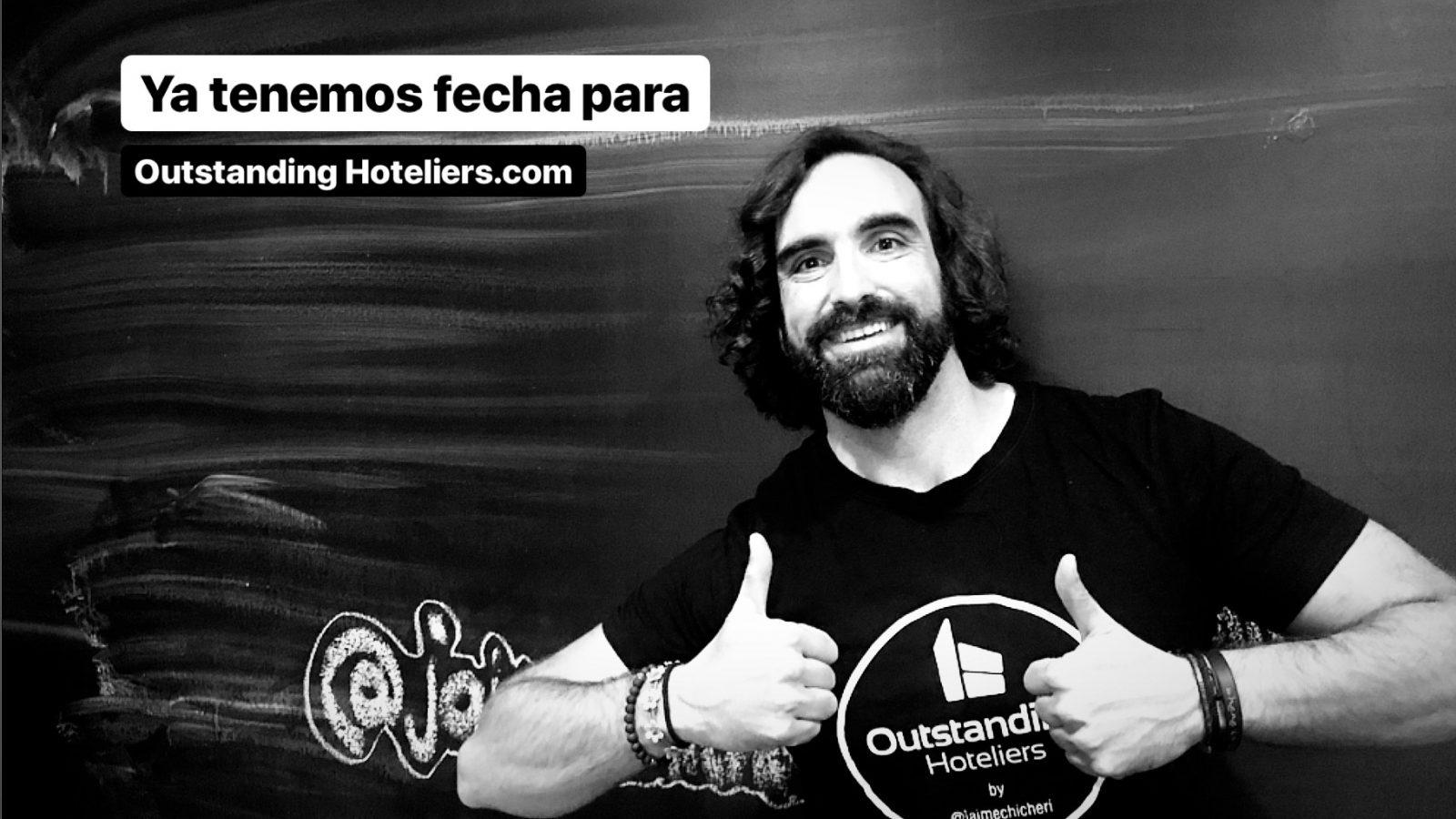 Ya tenemos fecha para la segunda edición de OutstandingHoteliers.com