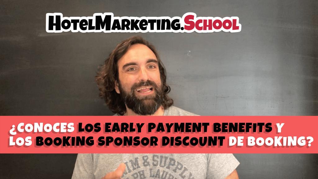 ¿Conoces los early payment benefits y los Booking Sponsor Discount de Booking?