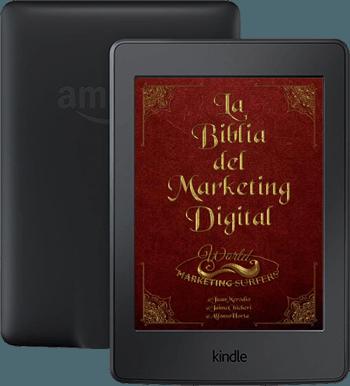 La Biblia del Marketing Digital - World Marketing Surfers - Jaime Chicheri, Juan Merodio y Alfonso Horta