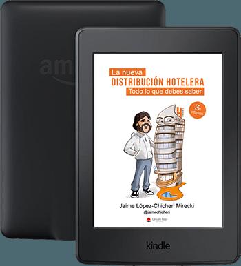 La Nueva Distribución Hotelera - Todo lo que debes saberVersión Kindle