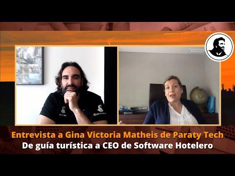 Entrevista a Gina Matheis de Paraty Tech: De guía turística a CEO de SoftWare Hotelero